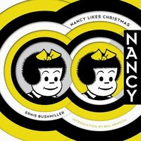 Nancy Likes Christmas: Complete Dailies 1946-1948