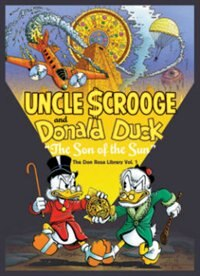 Walt Disney's Uncle Scrooge And Donald Duck: The Son Of The Sun - Don Rosa Library