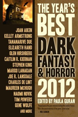 Book The Year's Best Dark Fantasy & Horror 2012 Edition by Kelley Armstrong