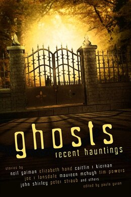 Book Ghosts: Recent Hauntings by Neil Gaiman