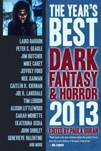 Book The Year's Best Dark Fantasy & Horror: 2013 Edition by Peter S. Beagle