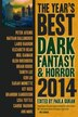 The Year's Best Dark Fantasy & Horror 2014 Edition by Laird Barron