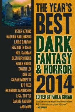 Book The Year's Best Dark Fantasy & Horror 2014 Edition by Laird Barron