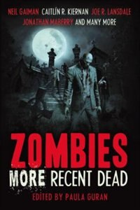 Zombies: More Recent Dead by Paula Guran