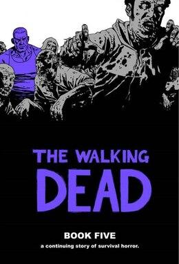 Book The Walking Dead Book 5 by Robert Kirkman