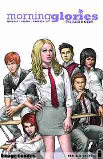 Morning Glories Volume 1 by Nick Spencer