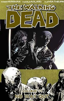 Book The Walking Dead Volume 14: No Way Out by Robert Kirkman