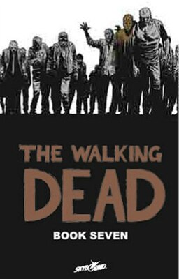 Book The Walking Dead Book 7 by Robert Kirkman
