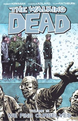 Book The Walking Dead Volume 15: We Find Ourselves by Robert Kirkman