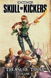 Skullkickers Treasure Trove Volume 2 by Jim Zubkavich
