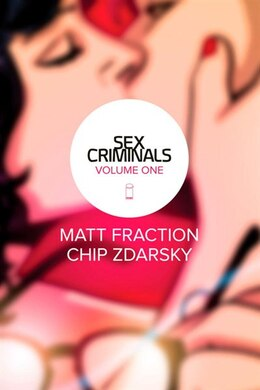 Book Sex Criminals Volume 1: One Weird Trick by Matt Fraction