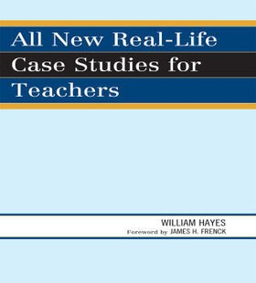 All New Real-Life Case Studies for Teachers