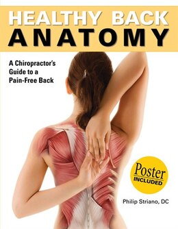 Book Healthy Back Anatomy: A Chiropractor's Guide to a Pain-Free Back by Philip Striano
