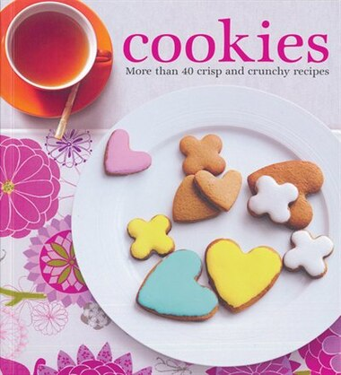 c5769f20350 Cookies  More Than 40 Crisp and Crunchy Recipes by Anneka Manning ...