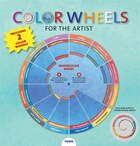 Color Wheels for the Artist: Acrylic and Watercolor