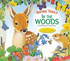 Nature Trails: In The Woods