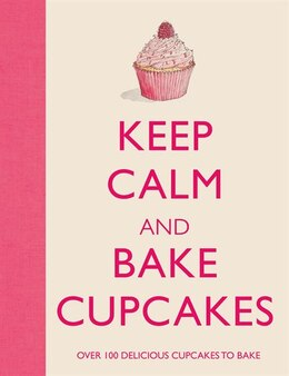 Book Keep Calm and Bake Cupcakes by Barbara Dixon