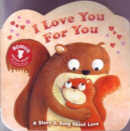 Book I LOVE YOU FOR YOU by Karen Wagner