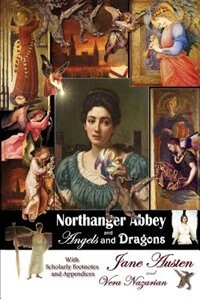 Book Northanger Abbey And Angels And Dragons by Jane Austen