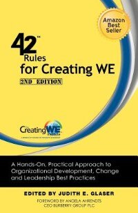 42 Rules For Creating We (2nd Edition): A Hands-on, Practical Approach To Organizational…