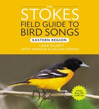 Stokes Field Guide To Bird Songs: Eastern Region