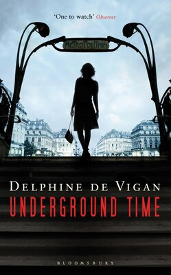 Book Underground Time: A Novel by Delphine de Vigan