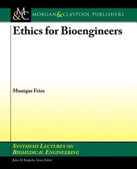 Ethics, Research Methods and Standards in Biomedical Engineering