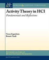 Activity Theory: A Primer for HCI Research