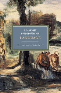 A Marxist Philosophy of Language