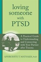 Loving Someone with PTSD: A Practical Guide to Understanding and Connecting with Your Partner after…