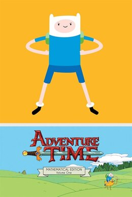 Book Adventure Time Vol. 1 Mathematical Edition by Ryan North