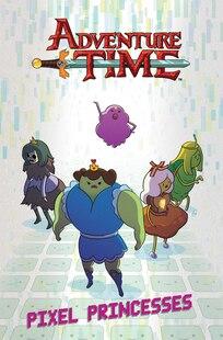 Adventure Time Original Graphic Novel Vol. 2: Pixel Princesses: Pixel Princesses