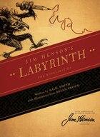 Jim Henson's Labyrinth: The Novelization: The Novelization