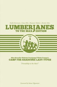 Lumberjanes To The Max Edition Vol. 1