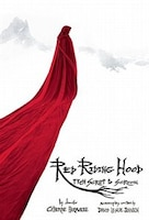 Red Riding Hood: From Script to Screen