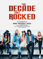 The Decade That Rocked: The Photography Of Mark Weissguy Weiss | Heavy Metal | Rock | Photography |…