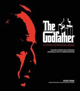 Book The Godfather: The Official Motion Picture Archives by Peter Cowie