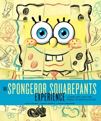 The SpongeBob SquarePants Experience: A Deep Dive into the World of Bikini Bottom
