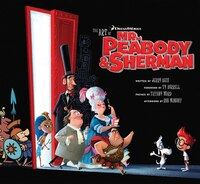 The Art of Mr. Peabody & Sherman