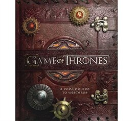 Book Game of Thrones: A Pop-Up Guide to Westeros: A Pop-Up Guide to Westeros by George RR Martin