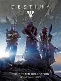 Destiny: The Poster Collection