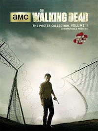 The Walking Dead: The Poster Collection, Volume II: The Poster Collection, Volume II