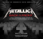 Metallica: Back to the Front: A Fully Authorized Visual History of the Master of Puppets Album and…