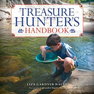 Treasure Hunter's Handbook: For Kids by Liza Gardner Walsh