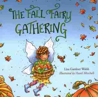 The Fall Fairy Gathering by Liza Gardner Walsh