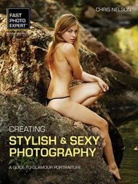 Creating Stylish And Sexy Photography: A Guide To Glamour Portraiture