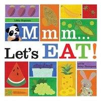 Mmm... Let's Eat!