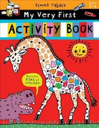 Simms Taback: My Very First Activity Book