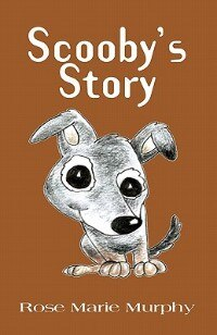 Book Scooby's Story by Rose Marie Murphy