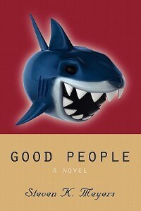 Book Good People by Steven K. Meyers